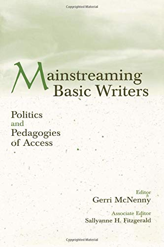 9780805835748: Mainstreaming Basic Writers: Politics and Pedagogies of Access
