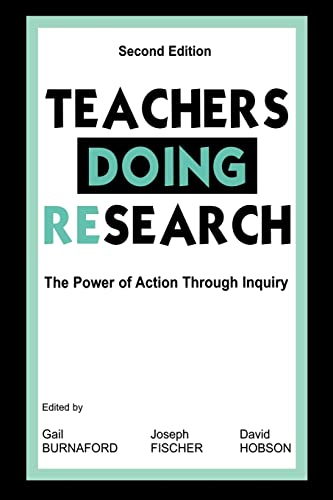 Teachers Doing Research: The Power of Action