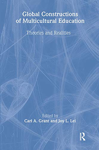 9780805835977: Global Constructions of Multicultural Education: Theories and Realities (Sociocultural, Political, and Historical Studies in Education)