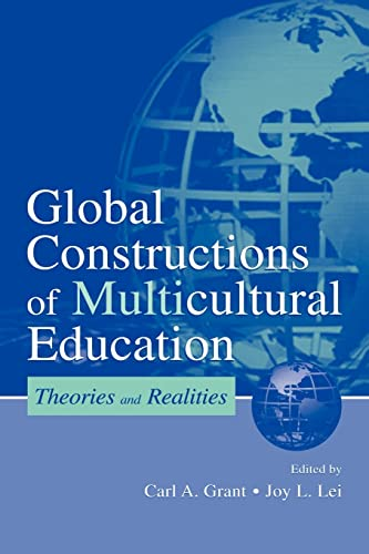 9780805835984: Global Constructions of Multicultural Education: Theories and Realities (Sociocultural, Political, and Historical Studies in Education)