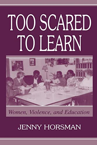 9780805836592: Too Scared To Learn: Women, Violence, and Education