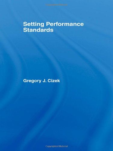 9780805836745: Setting Performance Standards: Theory and Applications