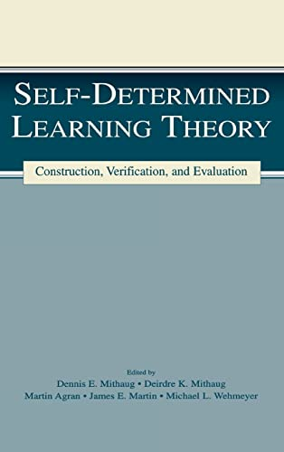 9780805836981: Self-determined Learning Theory: Construction, Verification, and Evaluation