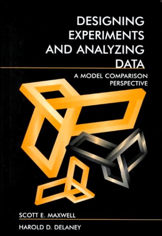 9780805837063: Designing Experiments and Analyzing Data: A Model Comparison Perspective, Second Edition