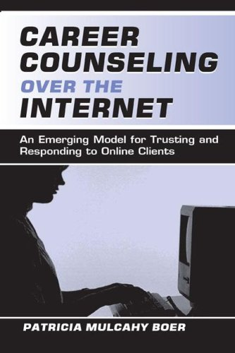 9780805837445: Career Counseling Over the Internet: An Emerging Model for Trusting and Responding To Online Clients