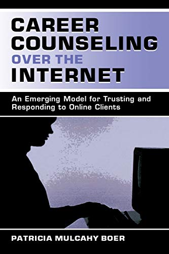 9780805837452: Career Counseling Over the Internet: An Emerging Model for Trusting and Responding To Online Clients