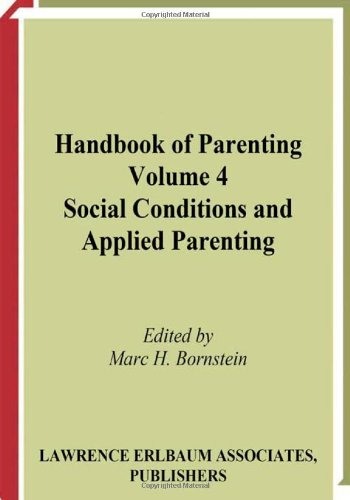 9780805837810: Handbook of Parenting: Volume 4: Social Conditions and Applied Parenting, Second Edition
