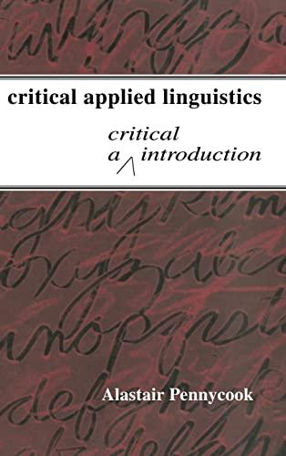 9780805837919: Critical Applied Linguistics: A Critical Introduction
