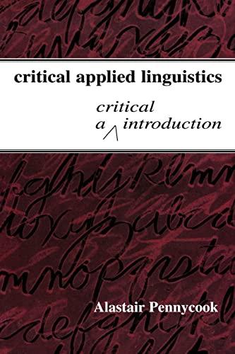 9780805837926: Critical Applied Linguistics: A Critical Introduction