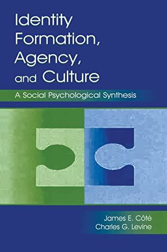 9780805837964: Identity, Formation, Agency, and Culture: A Social Psychological Synthesis