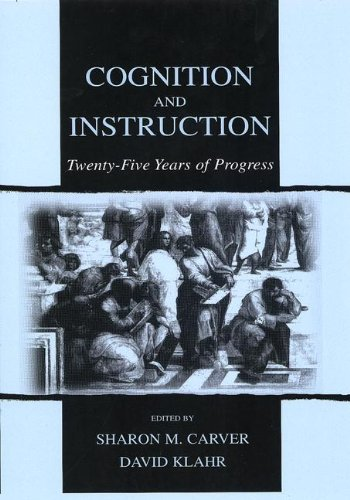 9780805838237: Cognition and Instruction: Twenty-five Years of Progress (Carnegie Mellon Symposia on Cognition Series)