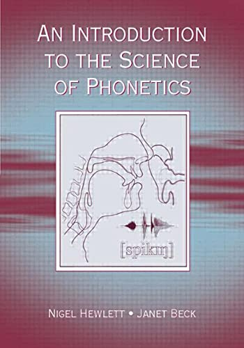 9780805838688: An Introduction to the Science of Phonetics
