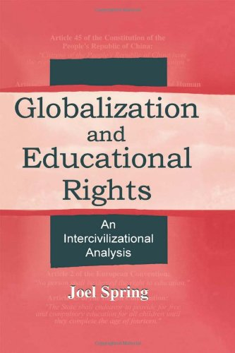 9780805838817: Globalization and Educational Rights: An Intercivilizational Analysis (Sociocultural, Political, and Historical Studies in Education)