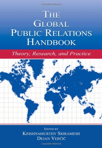9780805839234: The Global Public Relations Handbook: Theory, Research, and Practice (Routledge Communication Series)
