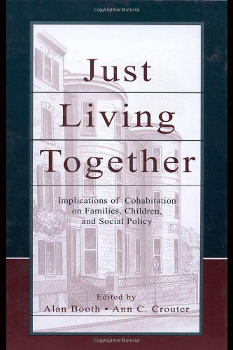 9780805839630: Just Living Together: Implications of Cohabitation on Families, Children, and Social Policy