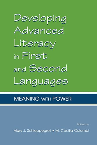 9780805839838: Developing Advanced Literacy in First and Second Languages: Meaning with Power