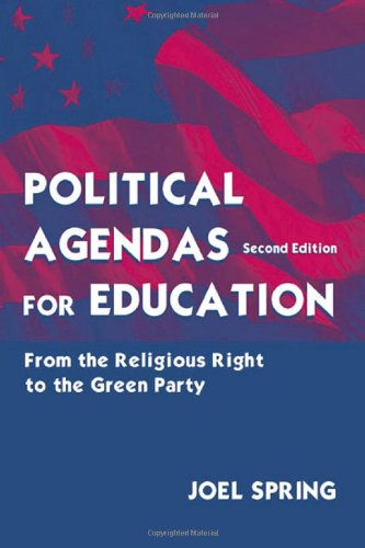 9780805839845: Political Agendas for Education: From Change We Can Believe In to Putting America First (Sociocultural, Political, and Historical Studies in Education)