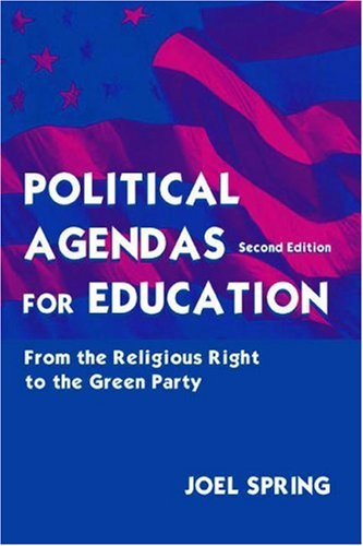 9780805839852: Political Agendas for Education: From the Christian Coalition To the Green Party (Sociocultural, Political, and Historical Studies in Education)