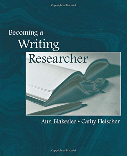 9780805839975: Becoming a Writing Researcher