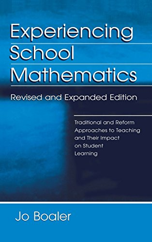 Experiencing School Mathematics: Traditional and Reform Approaches to Teaching and Their Impact on ...