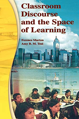 9780805840094: Classroom Discourse and the Space of Learning