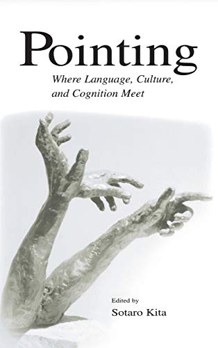 9780805840148: Pointing: Where Language, Culture, and Cognition Meet
