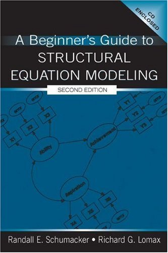 9780805840179: A Beginner's Guide to Structural Equation Modeling