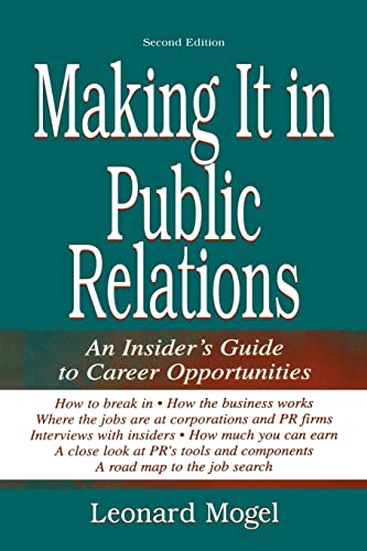 9780805840223: Making It in Public Relations: An Insider's Guide To Career Opportunities