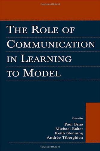 9780805840643: The Role of Communication in Learning To Model