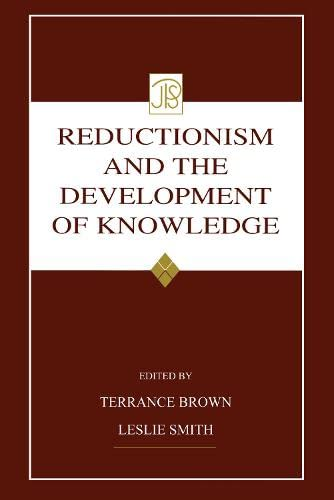 9780805840698: Reductionism and the Development of Knowledge (Jean Piaget Symposia Series)
