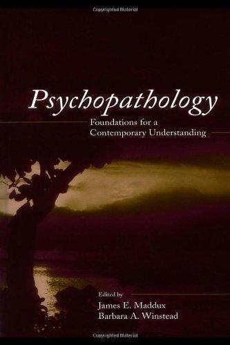 Psychopathology : Foundations for a Contemporary Understanding: Maddux E, James