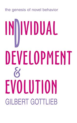 9780805840827: Individual Development and Evolution: The Genesis of Novel Behavior