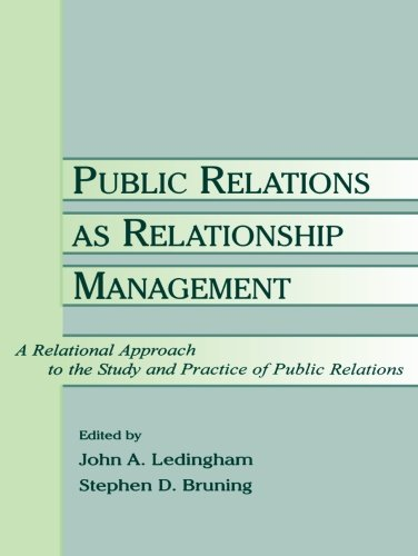 9780805841039: Public Relations as Relationship Management: A Relational Approach to the Study and Practice of Public Relations (Routledge Communication Series)