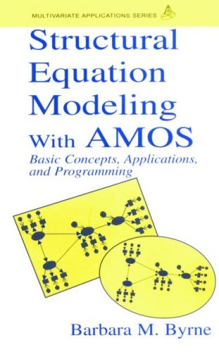9780805841046: Structural Equation Modeling With AMOS: Basic Concepts, Applications, and Programming (Multivariate Applications Series)