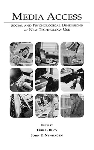 9780805841091: Media Access: Social and Psychological Dimensions of New Technology Use