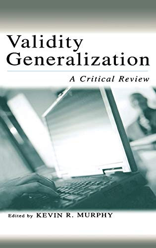 Validity Generalization; A Critical Review