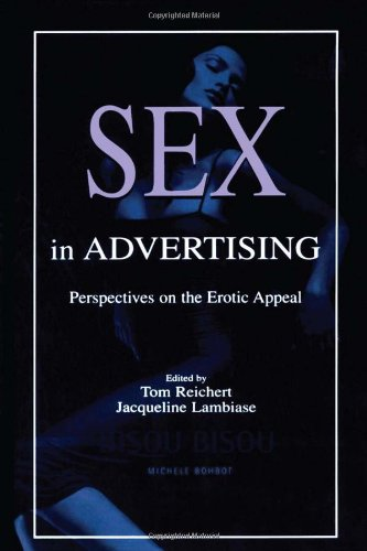 9780805841176: Sex in Advertising: Perspectives on the Erotic Appeal (Routledge Communication Series)