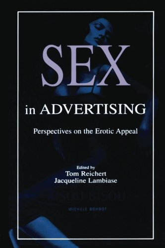 9780805841183: Sex in Advertising: Perspectives on the Erotic Appeal (Routledge Communication Series)