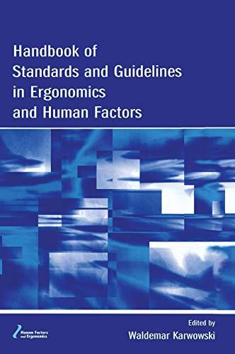 9780805841299: Handbook of Standards and Guidelines in Ergonomics and Human Factors