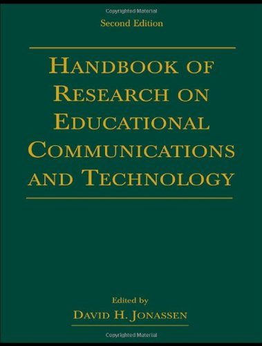 Handbook of Research for Educational Communications and: Editor-David H. Jonassen;