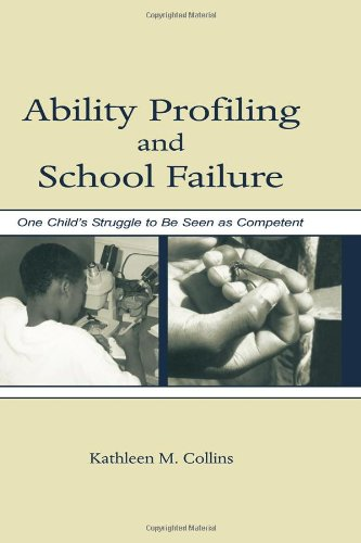 9780805841558: Ability Profiling and School Failure: One Child's Struggle to Be Seen As Competent