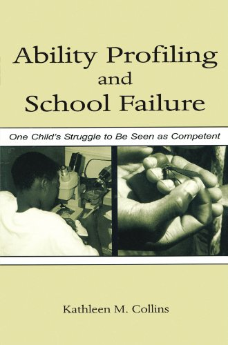 9780805841565: Ability Profiling and School Failure: One Child's Struggle to Be Seen As Competent