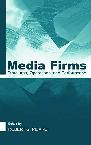 9780805841657: Media Firms: Structures, Operations, and Performance