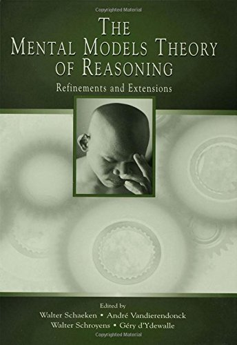 9780805841831: The Mental Models Theory of Reasoning: Refinements and Extensions