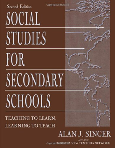 9780805842081: Social Studies for Secondary Schools: Teaching To Learn, Learning To Teach