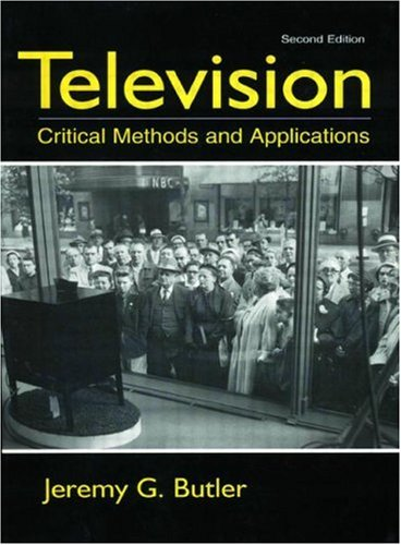 9780805842098: Television: Critical Methods and Applications (Lea's Communication)