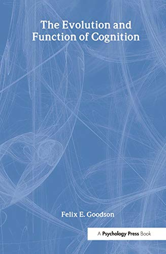 9780805842166: The Evolution and Function of Cognition