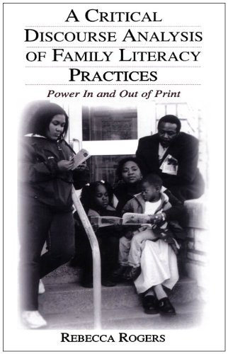 9780805842265: A Critical Discourse Analysis of Family Literacy Practices: Power in and Out of Print