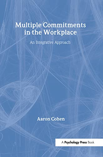 9780805842340: Multiple Commitments in the Workplace: An Integrative Approach