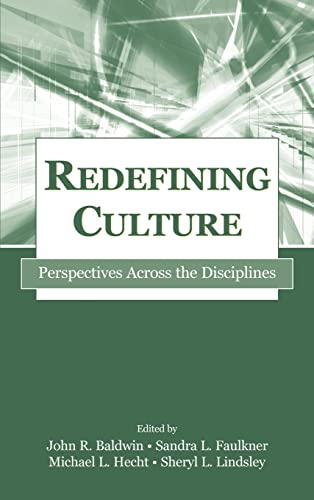 9780805842357: Redefining Culture: Perspectives Across the Disciplines (Routledge Communication Series)